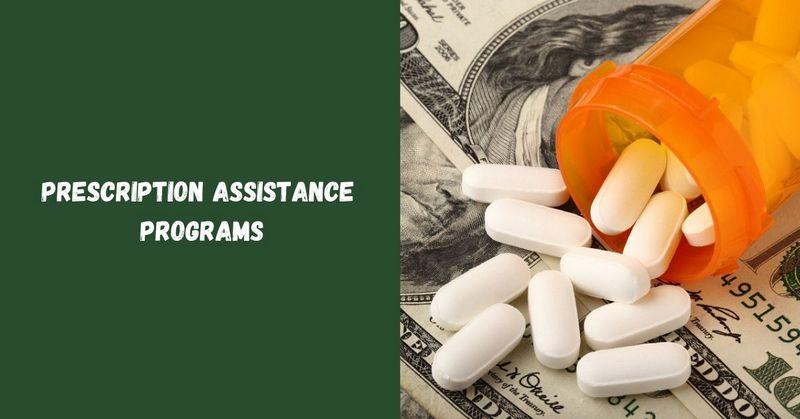 Prescription Assistance Programs